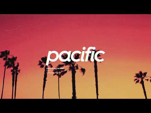 "Smooth Guitar Beat – ""Chill"" (Prod. Pacific)"
