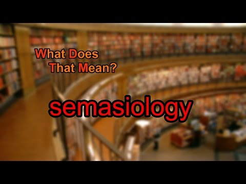 What does semasiology mean?