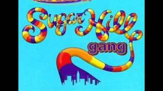 Sugarhill gang - hot summer day