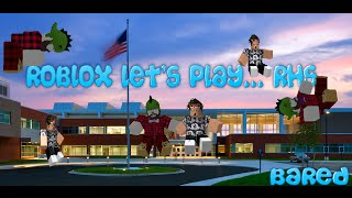 ROBLOX Let's Play... RHS With Brock