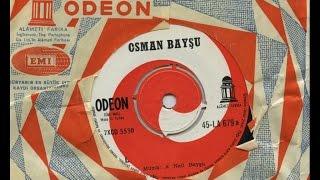 Osman Baysu - Bugun Ben Bir Baga Girdim  Resimi