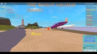 ROBLOX || The Plaza || WORST ARCHER PILOT!!!!