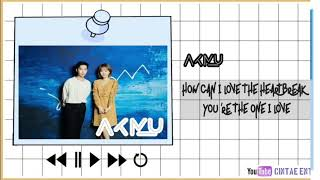 [KARAOKE] Akmu - How Can I Love The Heartbreak, You're The One I Love + EASY LYRICS