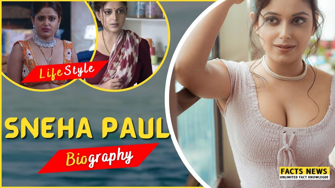 Download Charmsukh l Sneha paul   lifestory   Lifestyle   Biography   Sneha Paul Web Series