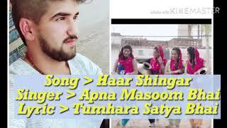 Haar Shingar || Masoom Sharma || New Haryanavi Song ||Full Lyric