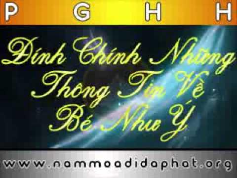 PGHH: Đính Chính Những Thông Tin Về Bé Như Ý (NamMoADiDaPhat.org)