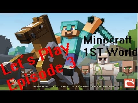 Minecraft : 1st World LP #3 Objective Completion