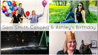 Ashley's Birthday, Sam Smith Concert, & Tex Mex | As Told By