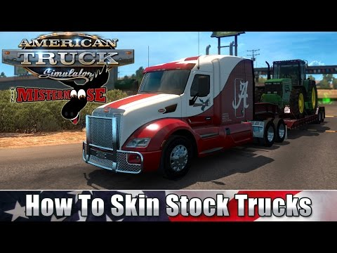 American Truck Simulator - How To Skin Stock Trucks