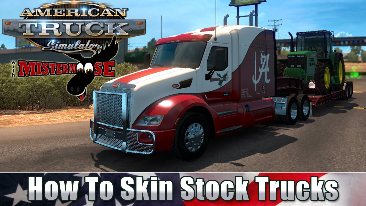 american truck simulator how to skin stock trucks youtube