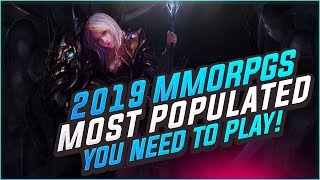 Top 13 Most Played Mmorpgs In 2019   What Mmos Should You Be Playing Right Now!?!