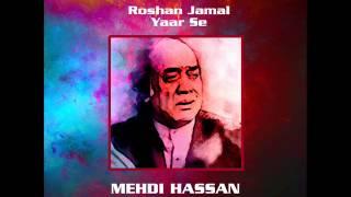 Roshan Jamal Yaar Se | Mehdi Hassan In Concert
