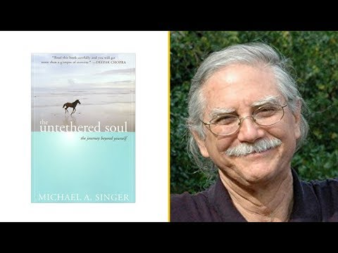 The Untethered Soul By Michael A. Singer (Quotes & Excerpts)