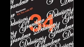 Recloose - Backtrack [Delusions of Grandeur]