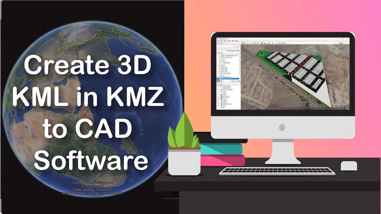 Create 3D KML in KMZ to CAD Software