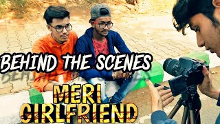 MAKING OF MERI GIRLFRIEND D Crazy Ft Soraf King