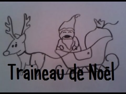 Dessiner le traineau du pere noel youtube - Comment dessiner le traineau du pere noel ...