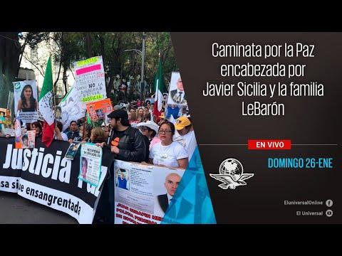 Caminata por la Paz encabezada por Javier Sicilia y la familia LeBarón #EnVivo
