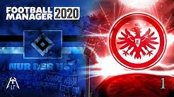 Eintracht Frankfurt & Hamburger SV Multiplayer ⚽️ Football Manager 2020 #1