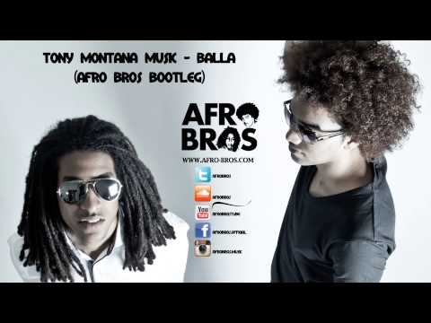 Tony Montana Music - Bala (Afro Bros Bootleg) *Download in description*