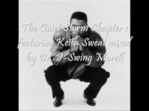 The Quiet Storm Chapter One featuring Keith Sweat