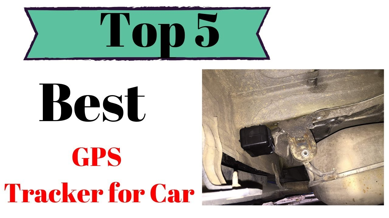 Top 5: Best GPS Tracker for Car in July 2019
