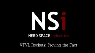 Testing the Theory: VTVL Rockets