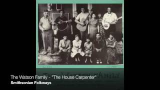 Watch Watson Family The House Carpenter video