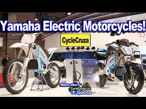 Yamaha Electric Motorcycle >> Yamaha Electric Motorcycles Coming Soon Street And Dirt