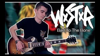 WSTR - Bad To The Bone (Guitar Cover w/ Tabs)