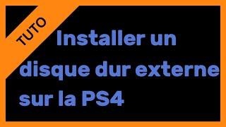 【TUTO】Installer un disque dur externe sur PS4 pour y mettre des jeux