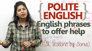 Polite English phrases to offer help - Spoken English Lesson