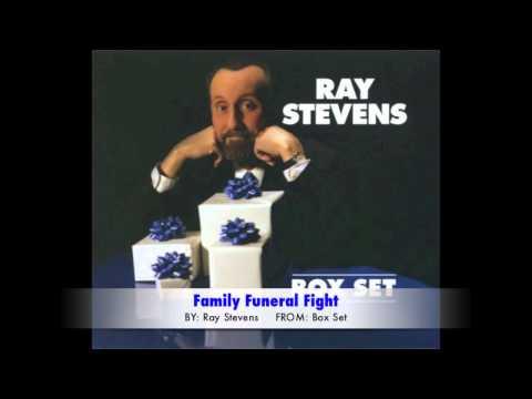 Ray Stevens - Family Funeral Fight
