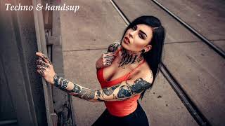 TECHNO & HANDSUP MUSIC - 2019 - NEW MIX best of 2018 - BEST HANDSUP MUSIC ( radio edit)