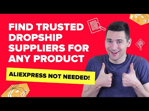 How to Find TRUSTED Dropship Suppliers for ANY Product!
