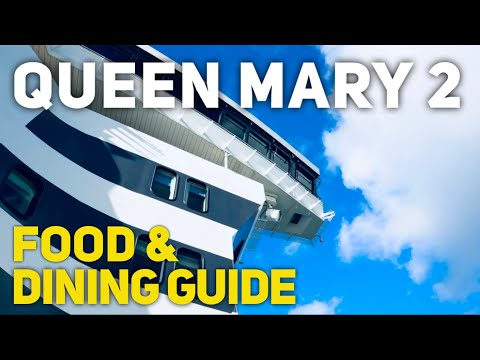 Cunard Queen Mary 2 Complete Dining Guide