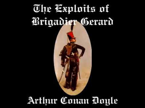 The Exploits of Brigadier Gerard by Sir Arthur Conan DOYLE read by Phil Griffiths | Full Audio Book