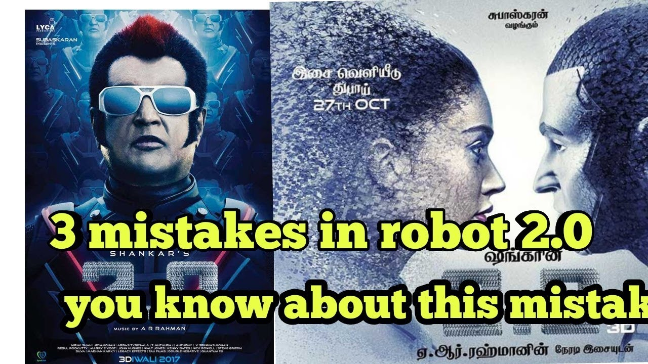3 mistakes in robat 2 0 movies || Robot 2.0 film|| you know about 3 mistake in robot 2.0