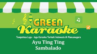 Video Ayu Ting Ting - Sambalado (Karaoke Versi Cowok) download MP3, 3GP, MP4, WEBM, AVI, FLV Agustus 2017