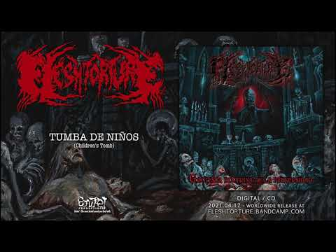 Fleshtorture - Tumba De Ninos (Children's Tomb)