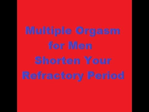 Shortening sexual refractory period