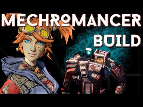 borderlands 2 mechromancer build guide