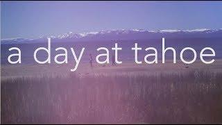 Tahoe Daytrip