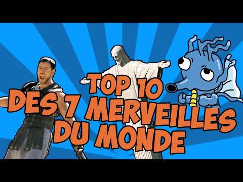 TOP 10 des 7 merveilles du monde
