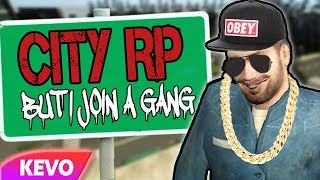CITY GMOD RP but I join a gang