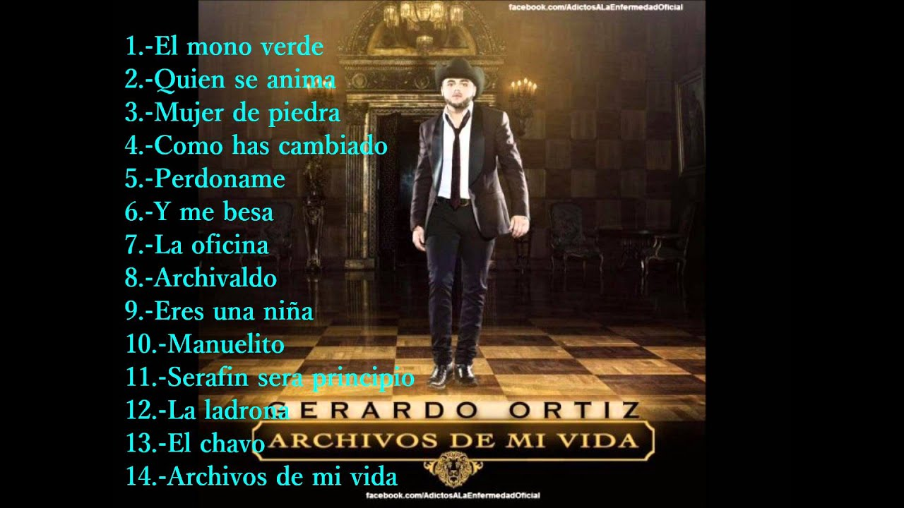 Gerardo Ortiz Archivos De Mi Vida