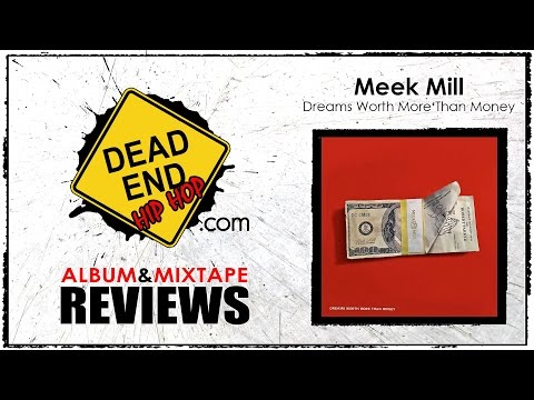 Meek Mill - Dreams Worth More Than Money Album Review | DEHH
