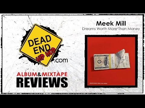 Meek Mill - Dreams Worth More Than Money Album Review | DEHH