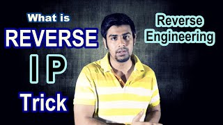 What is Reverse IP Trick ? | Reverse Engineering (In Hindi)