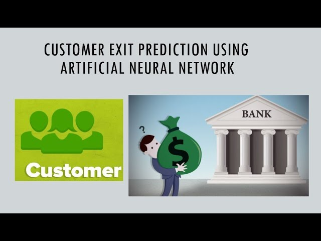Artificial Neural Network for Customer's Exit Prediction from Bank
